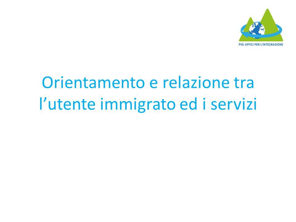 Orientamento e relazione tra l'utente immigrato ed i servizi