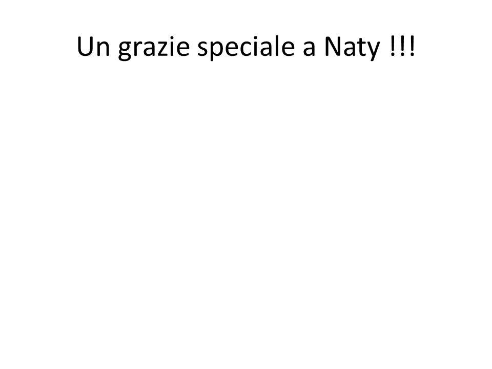 Un grazie speciale a Naty !!!