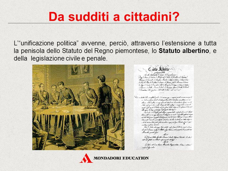 """L'""""unificazione politica"""" avvenne, perciò, attraverso l'estensione a tutta la penisola dello Statuto del Regno piemontese, lo Statuto albertino, e del"""