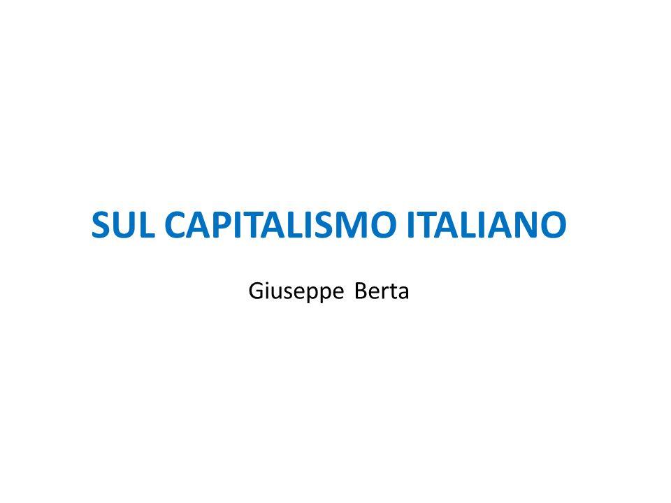 SUL CAPITALISMO ITALIANO Giuseppe Berta
