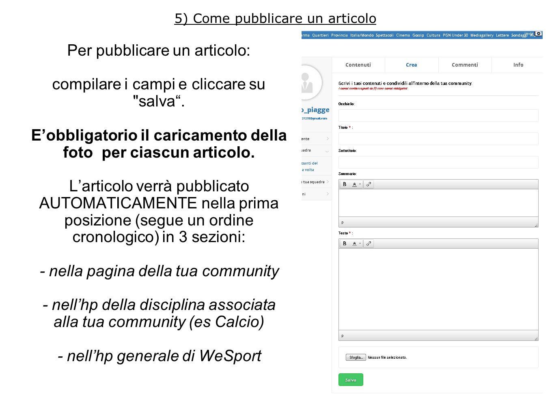 5) Come pubblicare un articolo Per pubblicare un articolo: compilare i campi e cliccare su