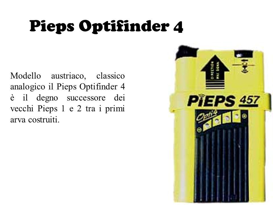 Pieps Optifinder 4 Modello austriaco, classico analogico il Pieps Optifinder 4 è il degno successore dei vecchi Pieps 1 e 2 tra i primi arva costruiti