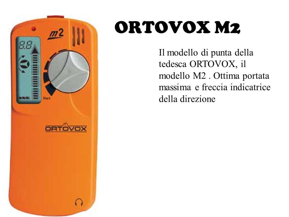 ORTOVOX M2 Il modello di punta della tedesca ORTOVOX, il modello M2. Ottima portata massima e freccia indicatrice della direzione