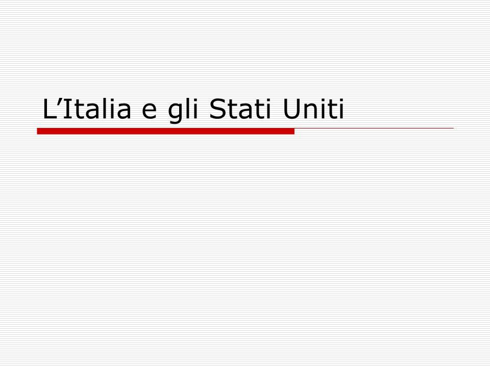 L'Italia e gli Stati Uniti
