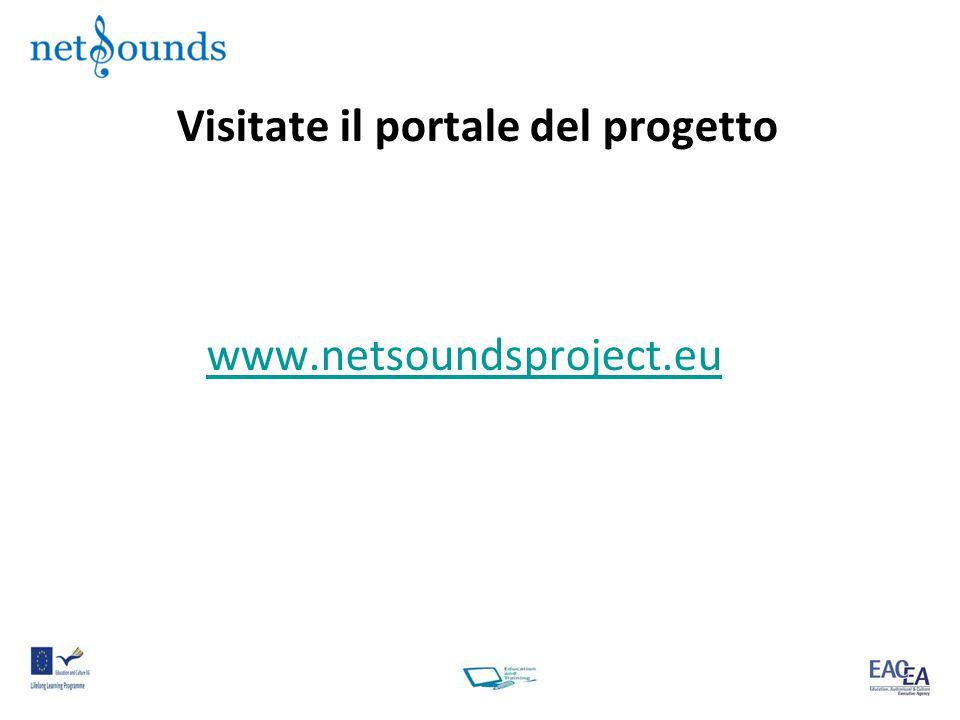 Visitate il portale del progetto www.netsoundsproject.eu