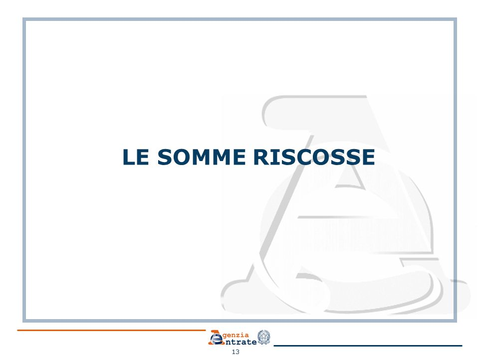 LE SOMME RISCOSSE 13