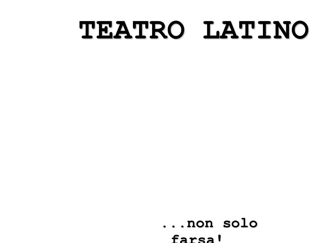 CARATTERISTICHE DEL TEATRO DI PLAUTO 1.