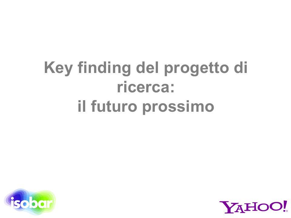 Key finding del progetto di ricerca: il futuro prossimo
