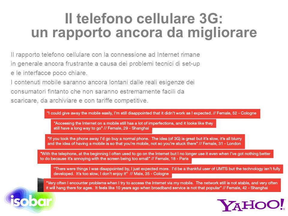 Il rapporto telefono cellulare con la connessione ad Internet rimane in generale ancora frustrante a causa dei problemi tecnici di set-up e le interfa
