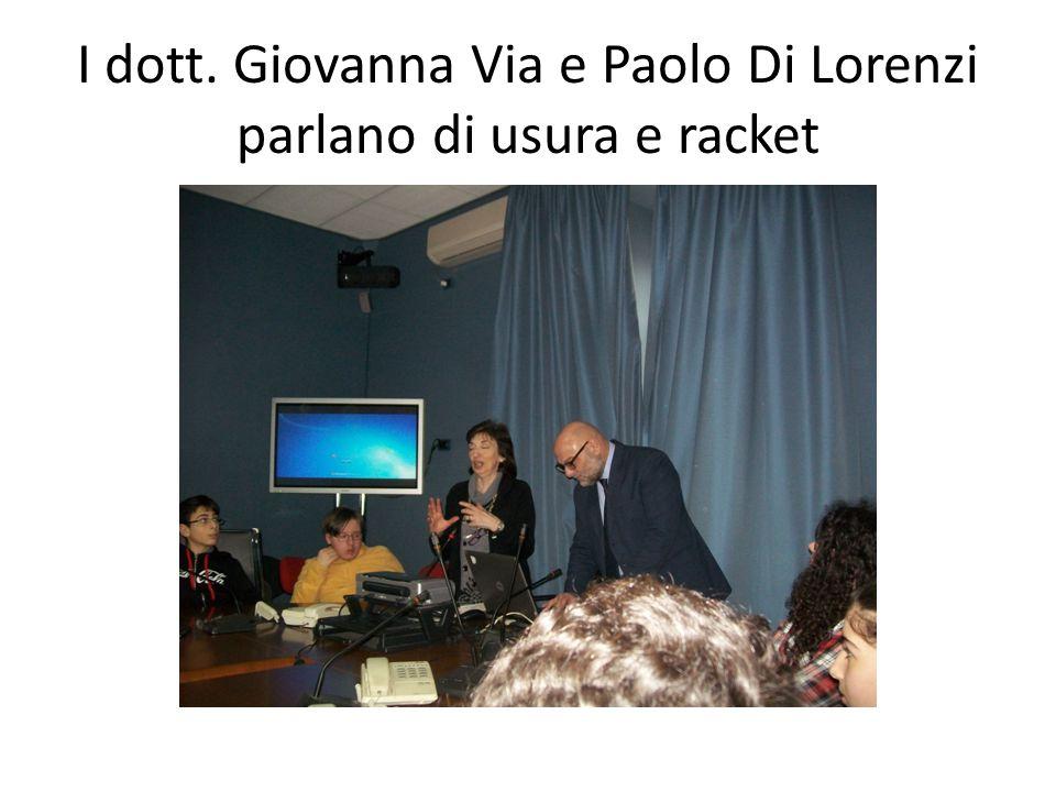 I dott. Giovanna Via e Paolo Di Lorenzi parlano di usura e racket