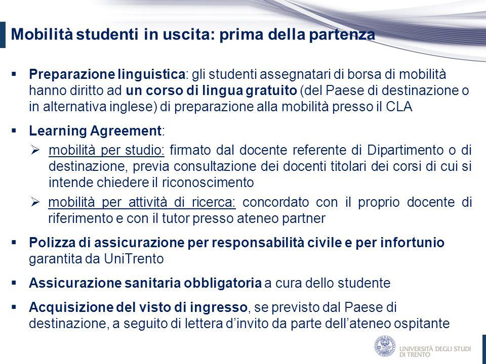  Preparazione linguistica: gli studenti assegnatari di borsa di mobilità hanno diritto ad un corso di lingua gratuito (del Paese di destinazione o in