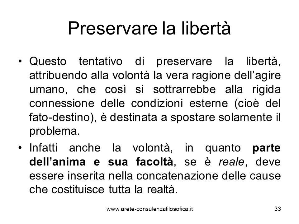 Preservare la libertà Questo tentativo di preservare la libertà, attribuendo alla volontà la vera ragione dell'agire umano, che così si sottrarrebbe a