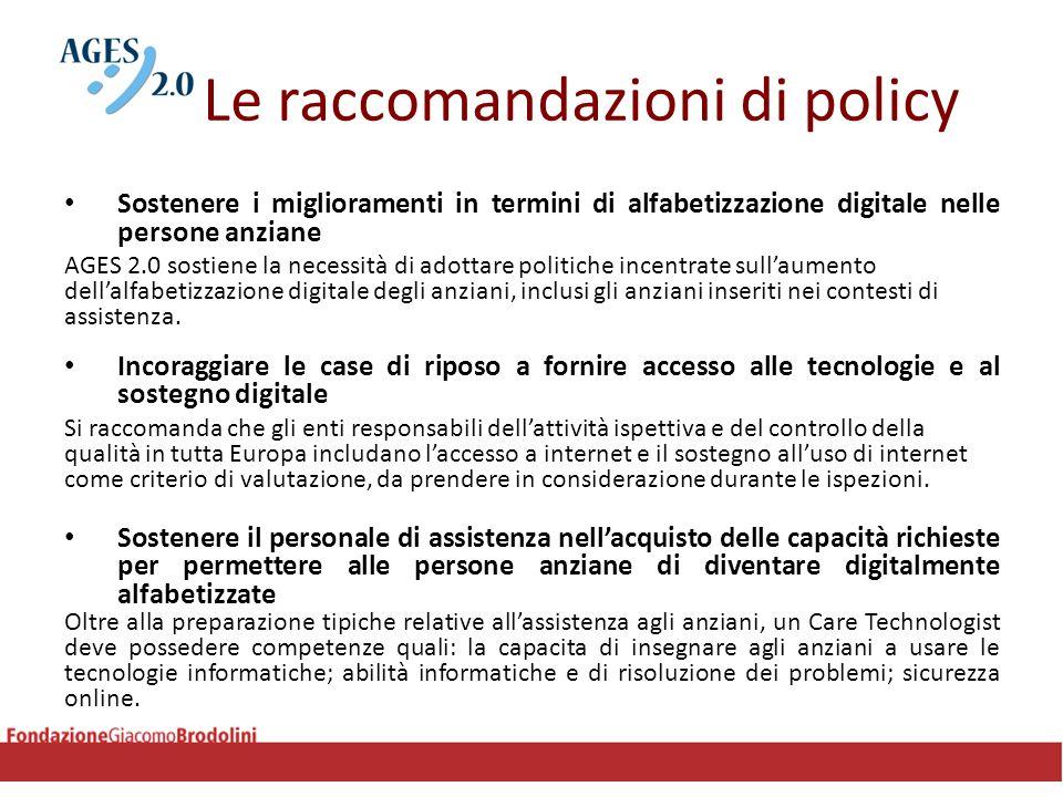 Le raccomandazioni di policy Sostenere i miglioramenti in termini di alfabetizzazione digitale nelle persone anziane AGES 2.0 sostiene la necessità di