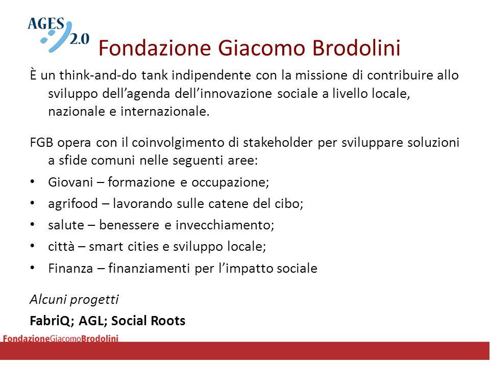 Fondazione Giacomo Brodolini È un think-and-do tank indipendente con la missione di contribuire allo sviluppo dell'agenda dell'innovazione sociale a l