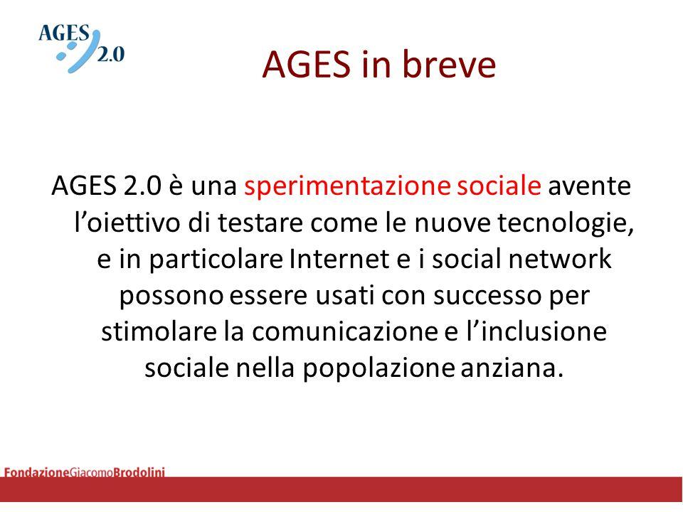 AGES in breve AGES 2.0 è una sperimentazione sociale avente l'oiettivo di testare come le nuove tecnologie, e in particolare Internet e i social netwo