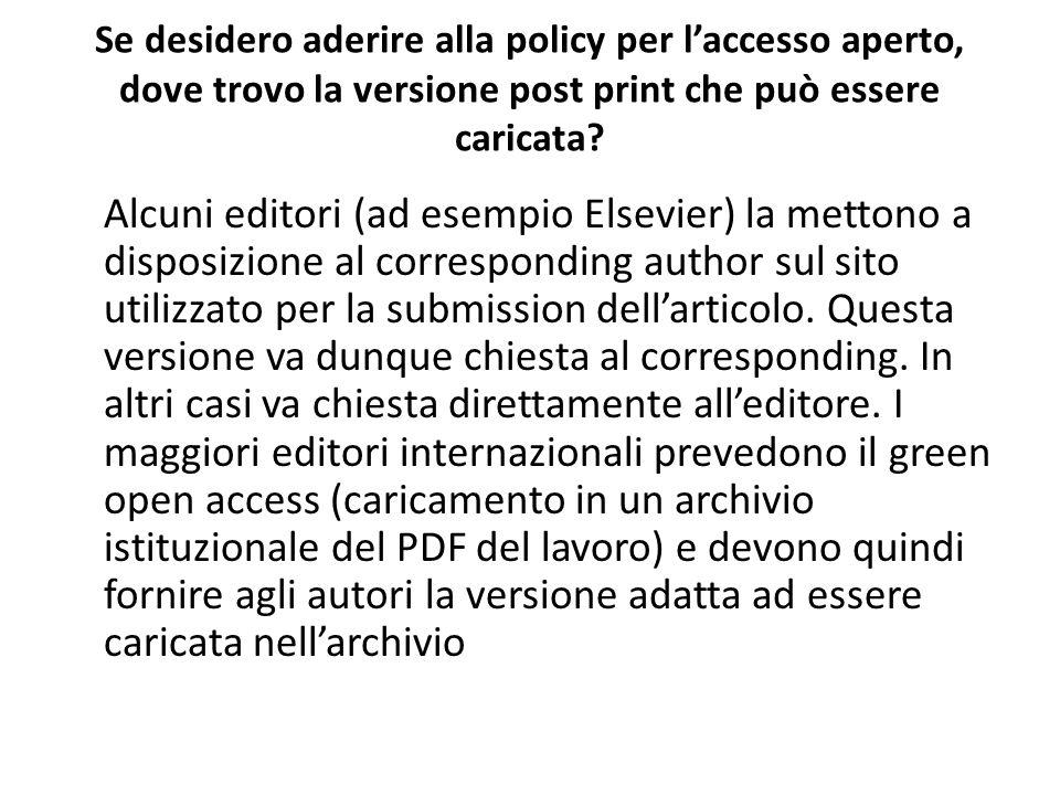 Se desidero aderire alla policy per l'accesso aperto, dove trovo la versione post print che può essere caricata.