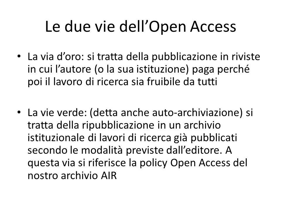 La policy prevede due step Step 1 Caricamento obbligatorio della versione migliore possibile del lavoro pubblicato Step 2 Scelta se aderire o non aderire alla policy Open Access di Ateneo