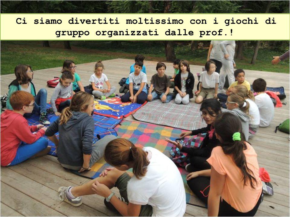 Ci siamo divertiti moltissimo con i giochi di gruppo organizzati dalle prof.!