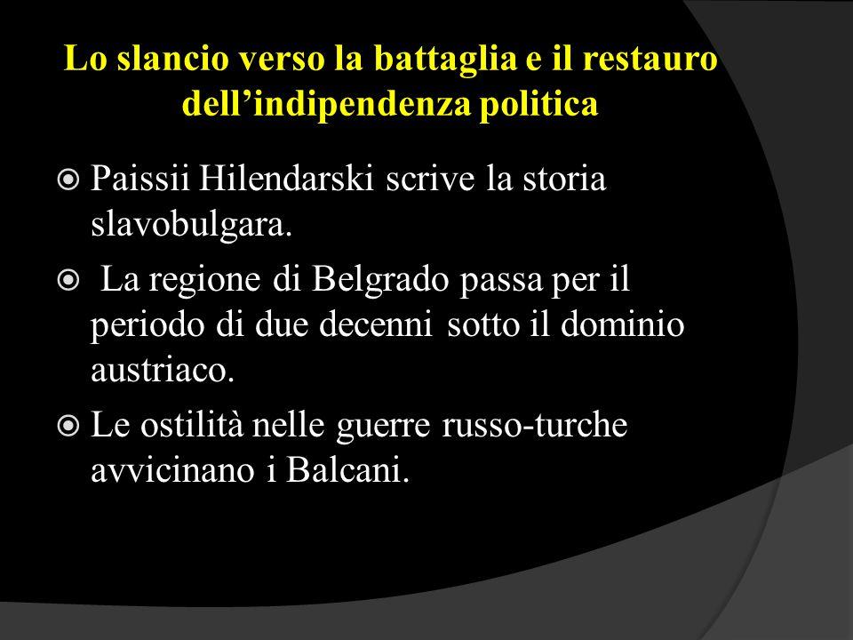 Lo slancio verso la battaglia e il restauro dell'indipendenza politica  Paissii Hilendarski scrive la storia slavobulgara.  La regione di Belgrado p
