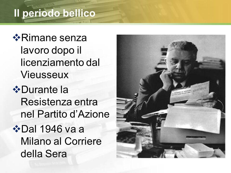 1939 Le Occasioni  Dedicate a I.B. che, alcuni anni dopo si scoprirà essere Irma Brandeis, Clizia  Altra musa sarà la futura moglie, Drusilla Tanzi,
