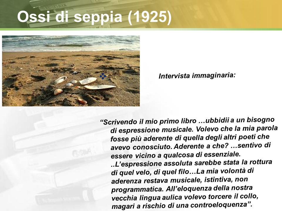 Linea del tempo Ossi di seppia Le Occasioni La Bufera Satura 192519391956 1971 Seguiranno: Diario del 71 e del 72 (73) Quaderno di 4 anni (77) Diario