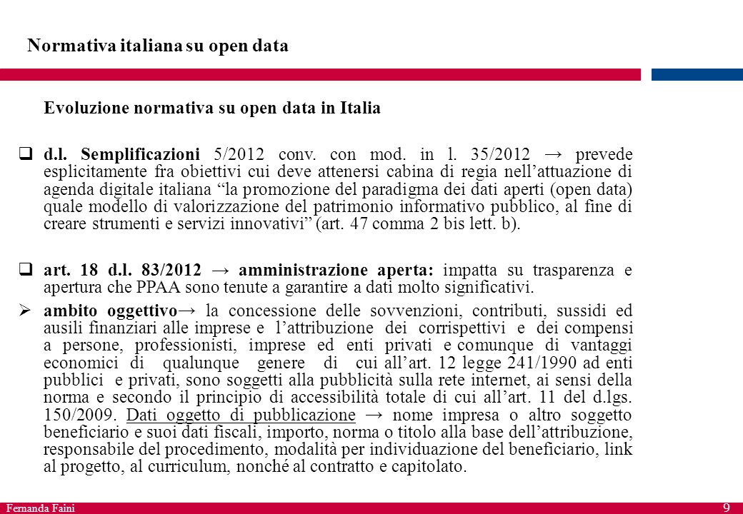 Fernanda Faini 9 Normativa italiana su open data Evoluzione normativa su open data in Italia  d.l.