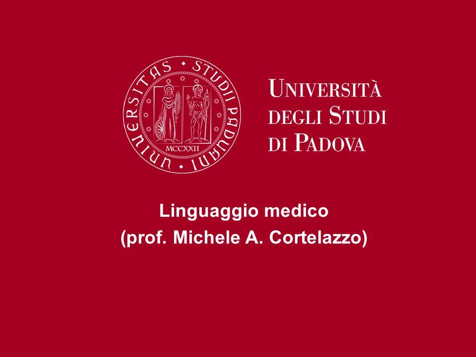 Linguaggio medico (prof. Michele A. Cortelazzo)