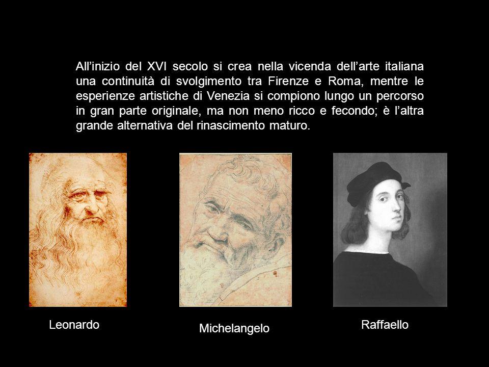 All'inizio del XVI secolo si crea nella vicenda dell'arte italiana una continuità di svolgimento tra Firenze e Roma, mentre le esperienze artistiche d