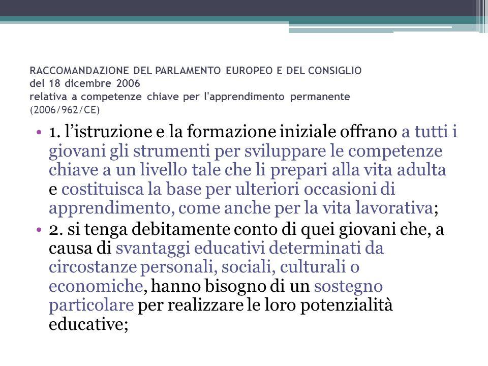 RACCOMANDAZIONE DEL PARLAMENTO EUROPEO E DEL CONSIGLIO del 18 dicembre 2006 relativa a competenze chiave per l'apprendimento permanente (2006/962/CE)