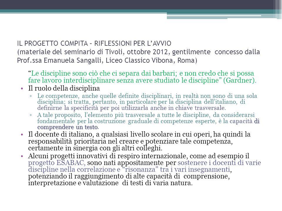 IL PROGETTO COMPITA – RIFLESSIONI PER L'AVVIO (materiale del seminario di Tivoli, ottobre 2012, gentilmente concesso dalla Prof.ssa Emanuela Sangalli,