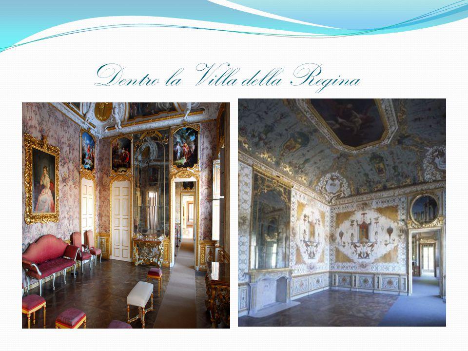 Dentro la Villa della Regina