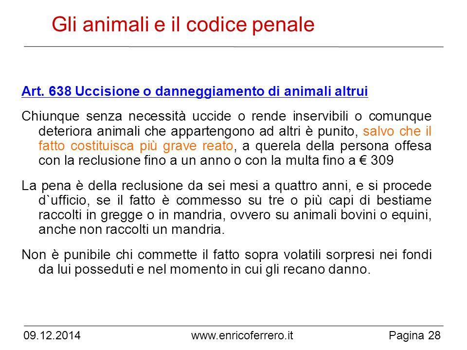 www.enricoferrero.it Gli animali e il codice penale Art.