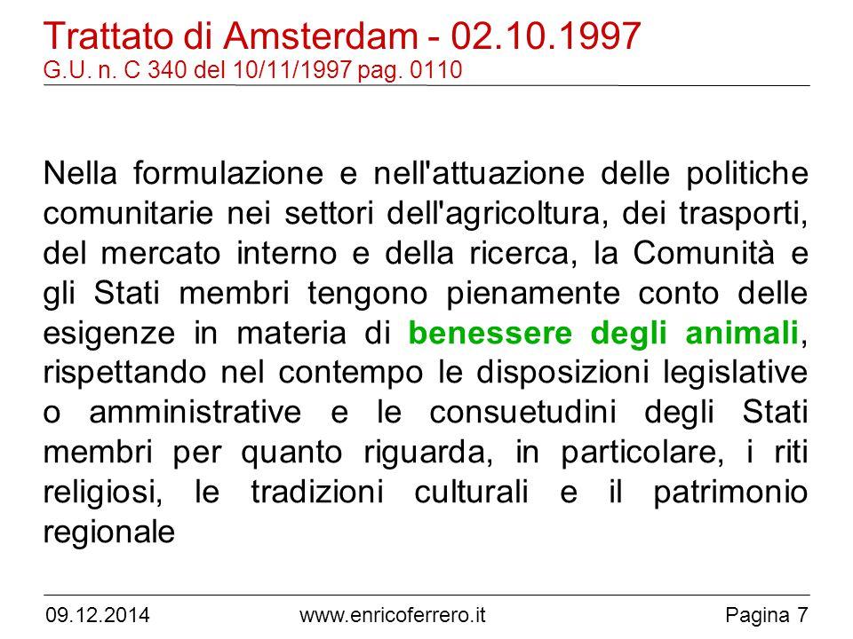 09.12.2014www.enricoferrero.itPagina 7 Trattato di Amsterdam - 02.10.1997 G.U.