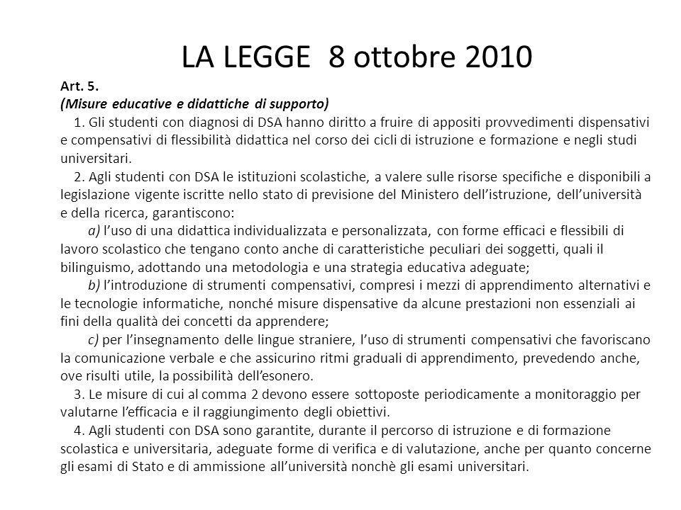 LA LEGGE 8 ottobre 2010 Art.5. (Misure educative e didattiche di supporto) 1.