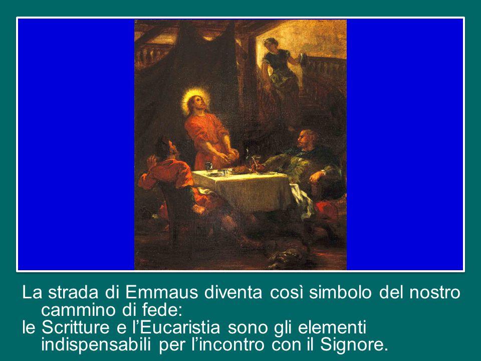 Dopo essere stati illuminati dalla Parola, avevano riconosciuto Gesù risorto nello spezzare il pane, nuovo segno della sua presenza.