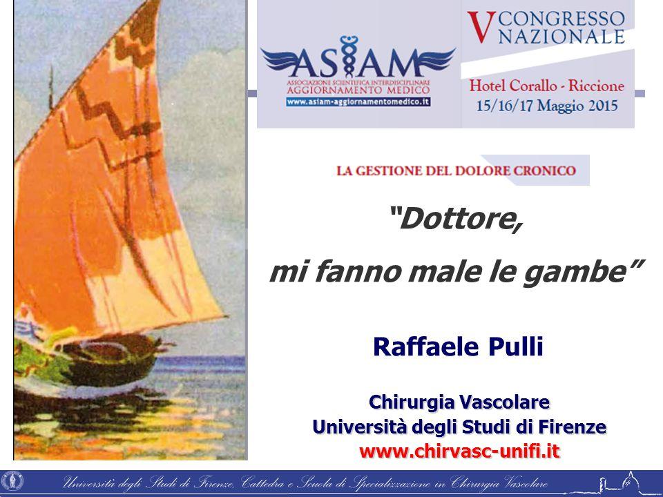 Università degli Studi di Firenze, Cattedra e Scuola di Specializzazione in Chirurgia Vascolare Raffaele Pulli Chirurgia Vascolare Università degli St