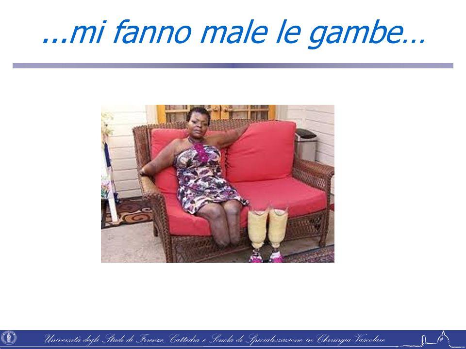 Università degli Studi di Firenze, Cattedra e Scuola di Specializzazione in Chirurgia Vascolare...mi fanno male le gambe…