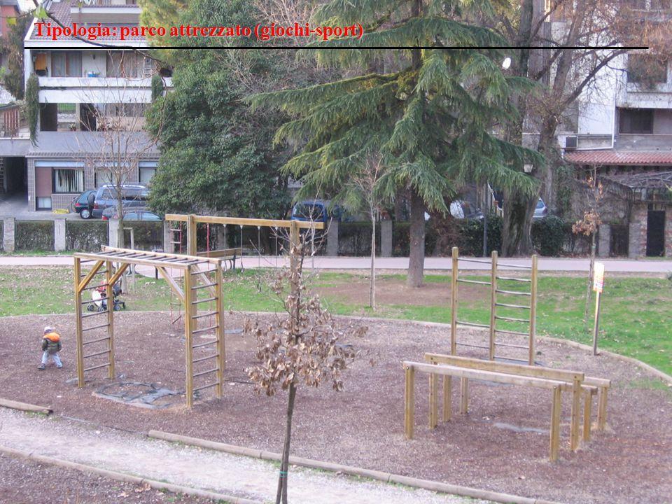 Tipologia: parco attrezzato (giochi-sport)