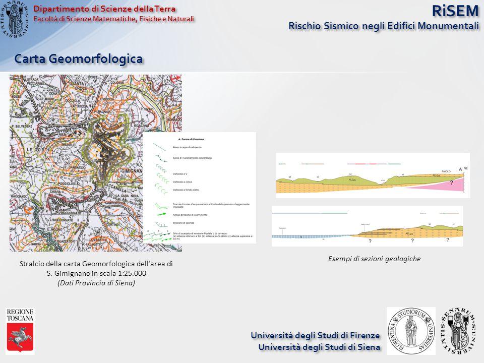 RiSEM Rischio Sismico negli Edifici Monumentali Stralcio della carta Geomorfologica dell'area di S. Gimignano in scala 1:25.000 (Dati Provincia di Sie