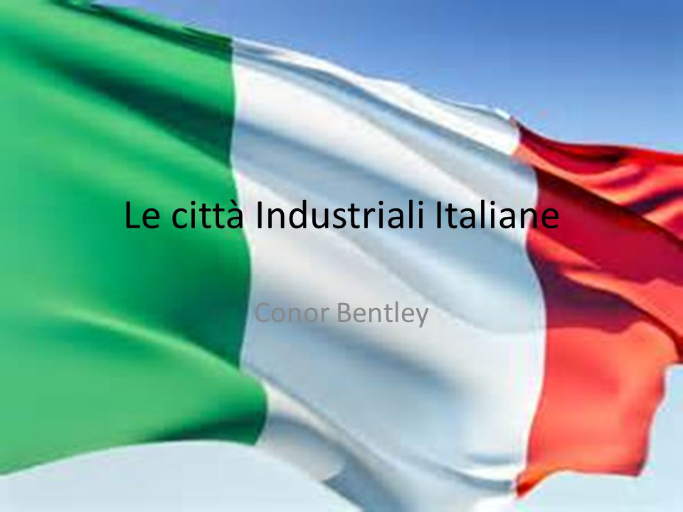 Le città Industriali Italiane Conor Bentley