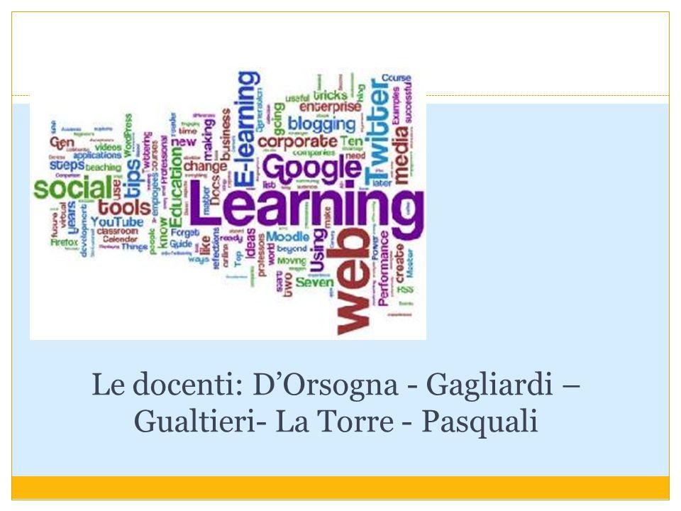 Le docenti: D'Orsogna - Gagliardi – Gualtieri- La Torre - Pasquali