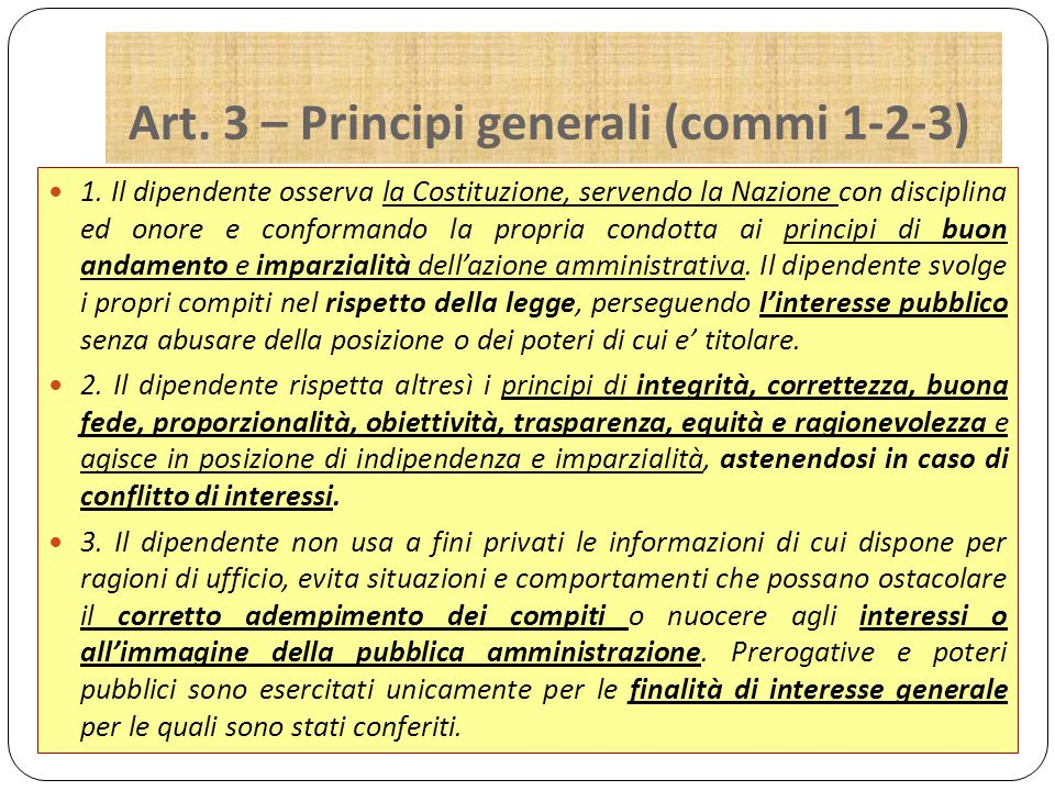 Art. 3 – Principi generali (commi 1-2-3) 1.