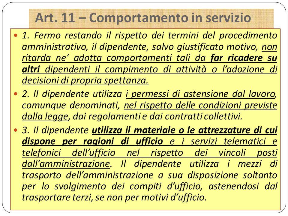 Art. 11 – Comportamento in servizio 1.