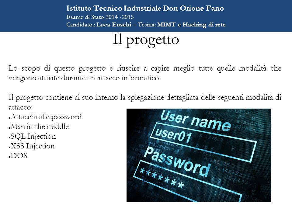Il progetto Lo scopo di questo progetto è riuscire a capire meglio tutte quelle modalità che vengono attuate durante un attacco informatico.