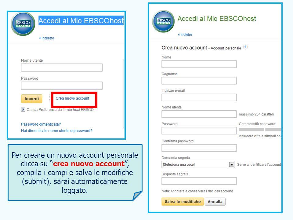 """47 Per creare un nuovo account personale clicca su """"crea nuovo account"""", compila i campi e salva le modifiche (submit), sarai automaticamente loggato."""