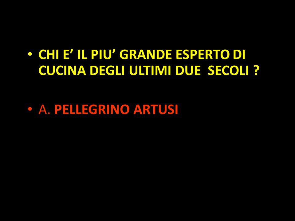 Organization in Pathways CHI E' IL PIU' GRANDE ESPERTO DI CUCINA DEGLI ULTIMI DUE SECOLI ? A. PELLEGRINO ARTUSI