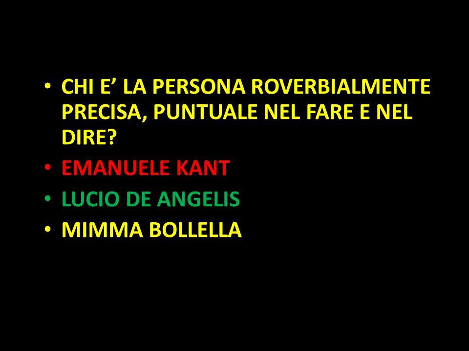 Organization in Pathways CHI E' LA PERSONA ROVERBIALMENTE PRECISA, PUNTUALE NEL FARE E NEL DIRE? EMANUELE KANT LUCIO DE ANGELIS MIMMA BOLLELLA