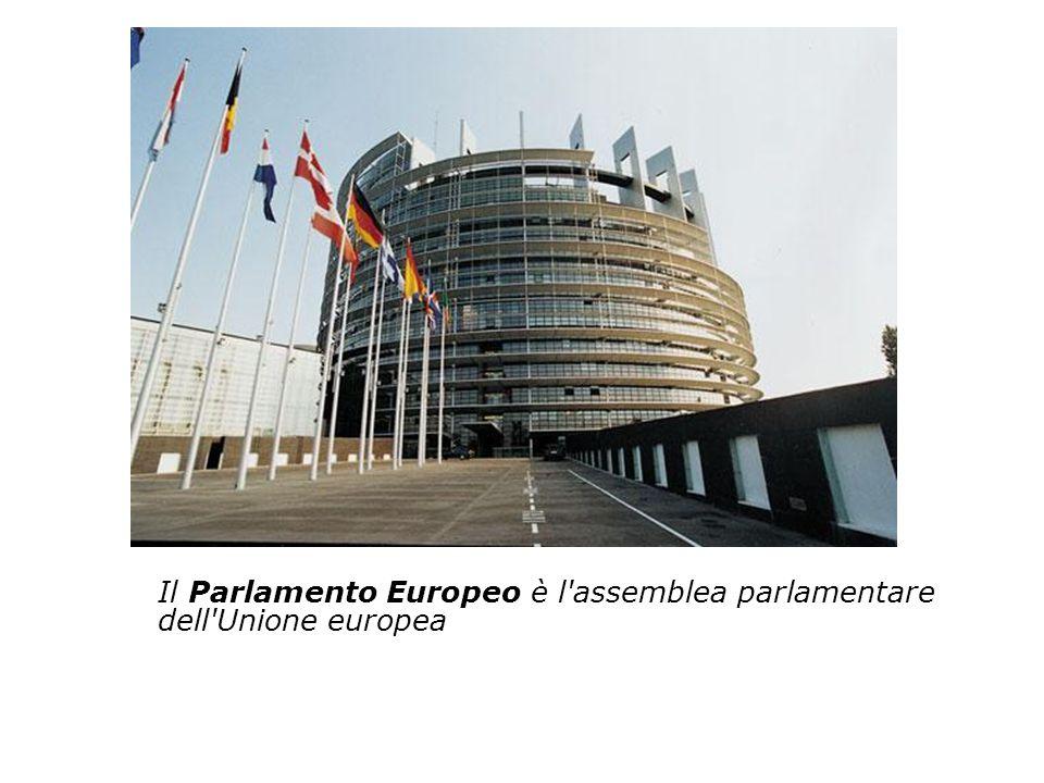 Il Parlamento Europeo è l'assemblea parlamentare dell'Unione europea