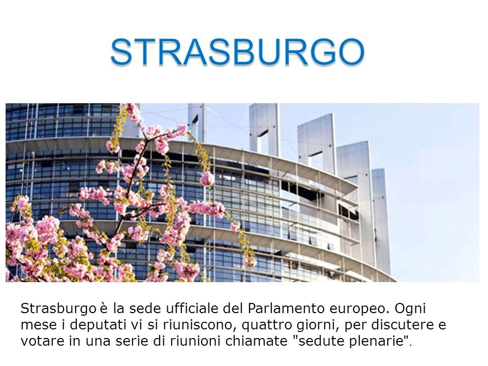 Strasburgo è la sede ufficiale del Parlamento europeo. Ogni mese i deputati vi si riuniscono, quattro giorni, per discutere e votare in una serie di r