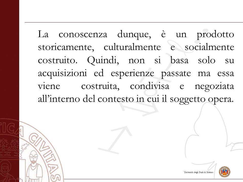 Università degli Studi di Salerno Con il termine costruttivismo si vuole intendere un nuovo modo di interpretare la realtà che viene percepita e vissuta dal soggetto mediante un' esperienza diretta e attiva che gli permette di manipolarla, costruirla e dotarla di senso.